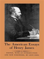 The American Essays of Henry James,069101471X,9780691014715