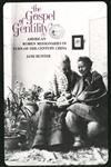 The Gospel of Gentility American Women Missionaries in Turn-Of-The-Century China,0300046030,9780300046038