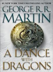 A Dance with Dragons, Book 5 A Song of Ice and Fire,0553801473,9780553801477