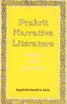 Prakrit Narrative Literature Origin and Growth 1st Edition,8121501989,9788121501989