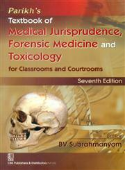 Parikh's Textbook of Medical Jurisprudence Forensic Medicine and Toxicology 7th Edition,8123926464,9788123926469