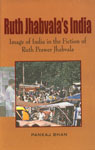 Ruth Jhabvala's India Image of India in the Fiction of Ruth Prawer Jhabvala 1st Edition,8176464937,9788176464932