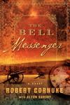 The Bell Messenger Book One,1416549811,9781416549819