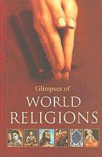 Glimpses of World Religions 16th Jaico Impression,8172241569,9788172241568