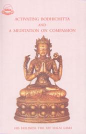 Activating Bodhicitta The Awakening Mind & Meditation on Compassion 2nd Edition,8186470522,9788186470527