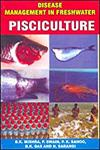Disease Management in Freshwater Pisciculture 1st Edition,8183210597,9788183210591