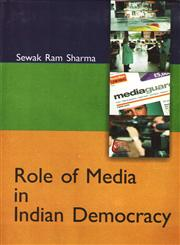 Role of Media in Indian Democracy,8190893564,9788190893565