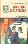 The Fictional World of Manohar Malgonkar,8126900954,9788126900954