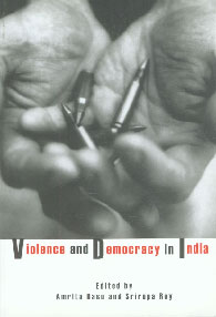Violence and Democracy in India,1905422318,9781905422319