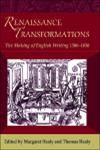 Renaissance Transformations The Making of English Writing, 1500-1650 1st Edition,0748638733,9780748638734