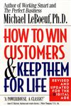 How to Win Customers and Keep Them for Life Revised Edition,0425175014,9780425175019