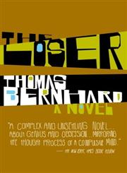 The Loser A Novel,1400077540,9781400077540