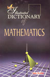 Lotus Illustrated Dictionary of Mathematics,8189093479,9788189093471