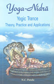 Yoga-Nidra : Yogic Trance Theory, Practice and Applications 3rd Edition,8124602433,9788124602430