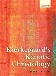 Kierkegaard's Kenotic Christology,0199698635,9780199698639
