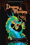 Encyclopedia Mythologica Dragons and Monsters,1406327794,9781406327793