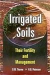 Irrigated Soils Their Fertility and Management 2nd Edition,8176221120,9788176221122