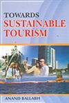 Towards Sustainable Tourism,818370123X,9788183701235