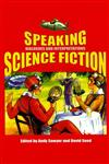 Speaking Science Fiction Dialogues And Interpretations,0853238448,9780853238447
