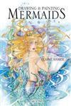 Drawing & Painting Mermaids,1844483762,9781844483761