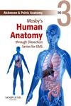 Mosby's Human Anatomy through Dissection Series for EMS, DVD 3 Abdomen & Pelvis Anatomy,0323053289,9780323053280