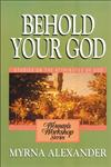 Behold Your God,0310371317,9780310371311