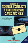 Case Laws on Tenders, Contracts and Agreements of C.P.W.D and M.E.S Reprint With Update