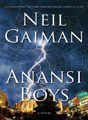 Anansi Boys A Novel,006051518X,9780060515188