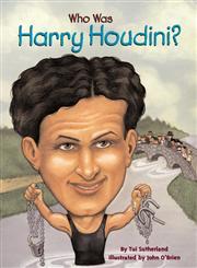 Who was Harry Houdini?,0448426862,9780448426860