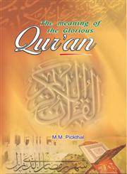 The Meaning of the Glorious Qur'an An Explanatory Translation,8174350721,9788174350725