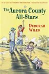 The Aurora County All-Stars Reprint Edition,0152066268,9780152066260