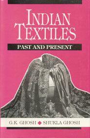 Indian Textiles Past and Present,8170247063,9788170247067