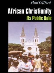 African Christianity Its Public Role,0253212049,9780253212047
