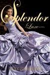 Splendor A Luxe Novel,0061626333,9780061626333