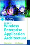 Cap Gemini Ernst & Young Guide to Wireless Enterprise Application Architecture 1st Edition,0471209511,9780471209515