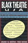 Black Theatre Usa Revised and Expanded Edition, Vol. 2 Plays by African Americans From 1847 to today,0684823071,9780684823072