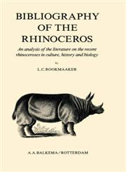 Bibliography of the Rhinoceros,906191261X,9789061912613