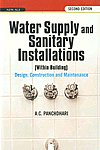 Water Supply and Sanitary Installations Within Buildings : Design, Construction and Maintenance 2nd Edition, Reprint,8122412254,9788122412253