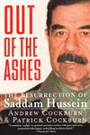 Out of the Ashes The Resurrection of Saddam Hussein,0060929839,9780060929831