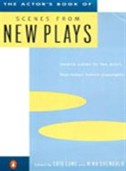 The Actor's Book of Scenes from New Plays 70 Scenes for Two Actors, from Today's Hottest Playwrights,0140104879,9780140104875