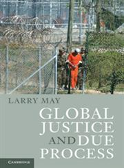 Global Justice and Due Process 1st Edition,0521152356,9780521152358