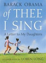 Of Thee I Sing A Letter to My Daughters,037583527X,9780375835278