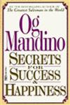 Secrets for Success and Happiness,0449147991,9780449147993