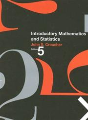 Introductory Mathematics and Statistics for Business 5th Edition,007028489X,9780070284890