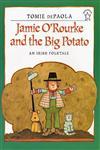 Jamie O'Rourke and the Big Potato,0698116038,9780698116030
