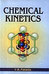 Chemical Kinetics For B.Sc. and M.Sc. Students of Indian Universities 1st Edition,8180300641,9788180300646