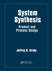 System Synthesis Product and Process Design,1439819610,9781439819616