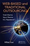 Web-Based and Traditional Outsourcing,1439810559,9781439810552