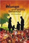 Women and Fertility Behaviour,8171326838,9788171326839