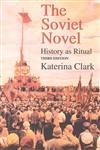 The Soviet Novel History as Ritual 3rd Edition,0253213673,9780253213679